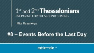 Mike Mazzalongo 8 Events Before the Last Day