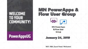 MN Power Apps Flow User Group January 24