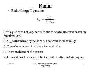 Radar Radar Range Equation This equation is not