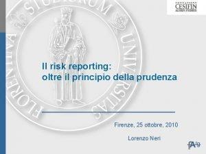 Il risk reporting oltre il principio della prudenza