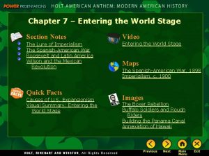 Chapter 7 Entering the World Stage Section Notes