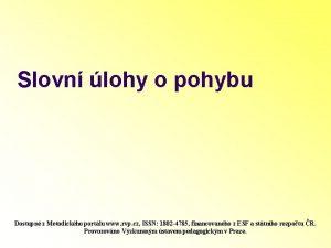 Slovn lohy o pohybu Dostupn z Metodickho portlu