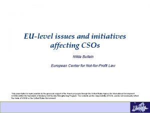 EUlevel issues and initiatives affecting CSOs Nilda Bullain