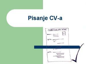 Pisanje CVa CV Latinski izraz curiculum vitae ivotni