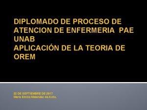 DIPLOMADO DE PROCESO DE ATENCION DE ENFERMERIA PAE