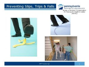 Preventing Slips Trips Falls Bureau of Workers Compensation