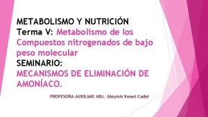 METABOLISMO Y NUTRICIN Terma V Metabolismo de los