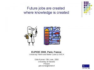 Future jobs are created where knowledge is created
