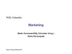 Willy Schneider Marketing Martin KornmeierWilly Schneider Hrsg Reihe