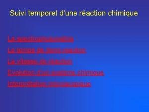 Suivi temporel dune raction chimique La spectrophotomtrie Le