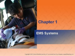 Chapter 1 EMS Systems National EMS Education Standard