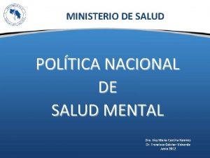 MINISTERIO DE SALUD POLTICA NACIONAL DE SALUD MENTAL