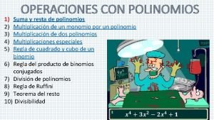 1 2 3 4 5 OPERACIONES CON POLINOMIOS