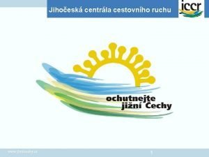 Jihoesk centrla cestovnho ruchu www jiznicechy cz 1
