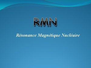 RMN Rsonance Magntique Nuclaire Introduction Lappareil 100 000