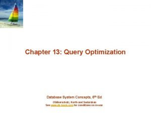Chapter 13 Query Optimization Database System Concepts 6