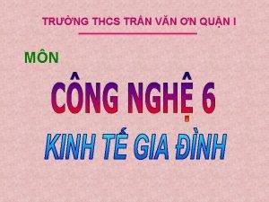 TRNG THCS TRN VN N QUN I MN