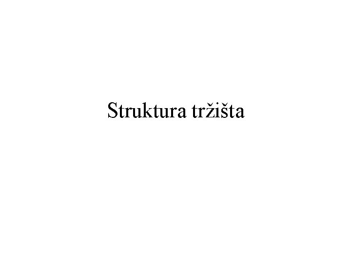 Struktura trita Struktura trita Struktura trita je opis