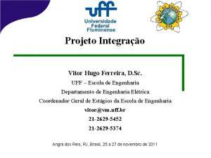 Projeto Integrao Vitor Hugo Ferreira D Sc UFF