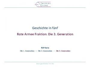 Geschichte in fnf Rote Armee Fraktion Die 3