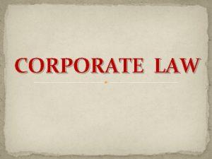 CORPORATE LAW PREINCORPORATION CONTRACTS PRE INCORPORATION CONTRACTS v