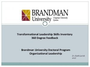 Transformational Leadership Skills Inventory 360 Degree Feedback Brandman