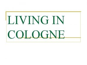 LIVING IN COLOGNE THE EMBLEM OF COLOGNE Cologne