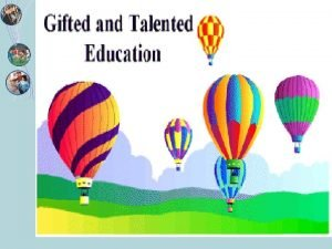Education of the Gifted and Talented Mr Neil