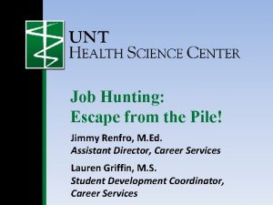 Job Hunting Escape from the Pile Jimmy Renfro