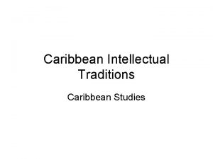 Caribbean Intellectual Traditions Caribbean Studies Pan Africanism Objectives