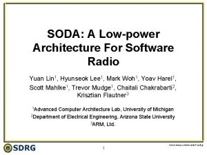 SODA A Lowpower Architecture For Software Radio Yuan