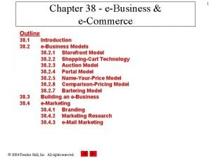 Chapter 38 eBusiness eCommerce Outline 38 1 38