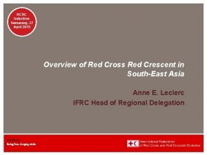 RCRC Induction Semarang 27 April 2015 Overview of