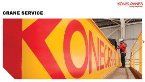CRANE SERVICE SERVICE WHY KONECRANES LIFECYCLE CARE IN