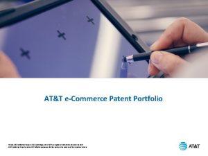 ATT eCommerce Patent Portfolio 2019 ATT Intellectual Property