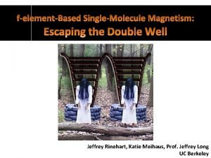 Jeffrey Rinehart Katie Meihaus Prof Jeffrey Long UC