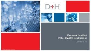 Parcours du client VEI et EMAFE lectronique Janvier
