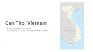 Can Tho Vietnam Leveraging private capital in response
