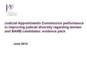 Judicial Appointments Commission performance in improving judicial diversity