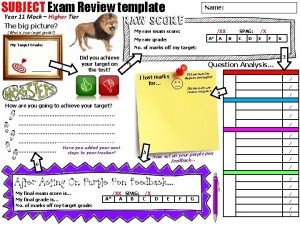 SUBJECT Exam Review template Year 11 Mock Higher