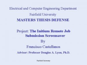 Electrical and Computer Engineering Department Fairfield University MASTERS