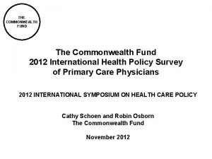 THE COMMONWEALTH FUND The Commonwealth Fund 2012 International