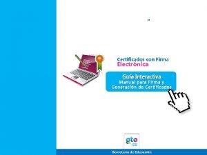 Certificados con Firma Sistema Electrnica De Encuestas Manual