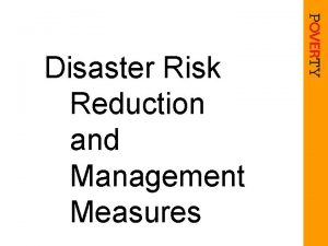 Disaster Risk Reduction and Management Measures Recognition of