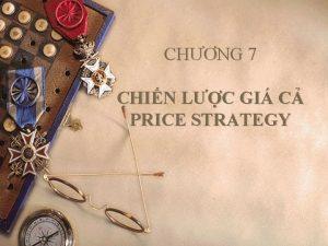 CHNG 7 CHIN LC GI C PRICE STRATEGY