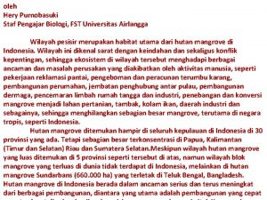 oleh Hery Purnobasuki Staf Pengajar Biologi FST Universitas