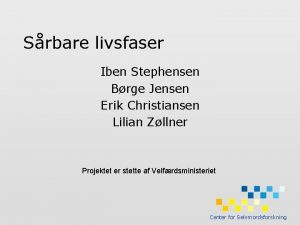 Srbare livsfaser Iben Stephensen Brge Jensen Erik Christiansen