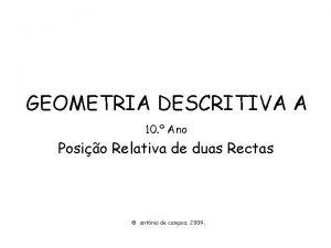 GEOMETRIA DESCRITIVA A 10 Ano Posio Relativa de
