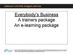 Everybodys Business A trainers package An elearning package