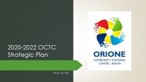 2020 2022 OCTC Strategic Plan Kenya Jan 2020